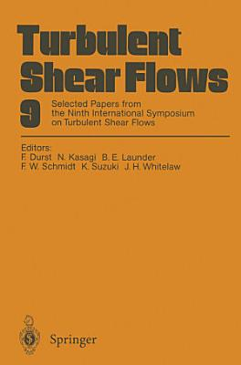 Turbulent Shear Flows 9