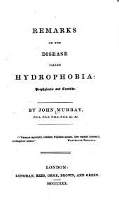 Remarks on the disease called hydrophobia: prophylactic and curative