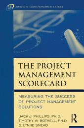 The Project Management Scorecard