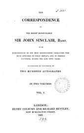 The correspondence of ... sir John Sinclair: Volume 1