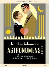 Astronomens hus: En roman om kärleken och äran