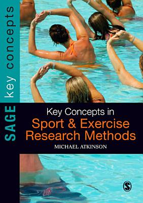Key Concepts in Sport and Exercise Research Methods PDF
