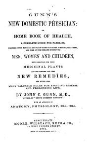 Gunn s New Domestic Physician  Or  Home Book of Health PDF