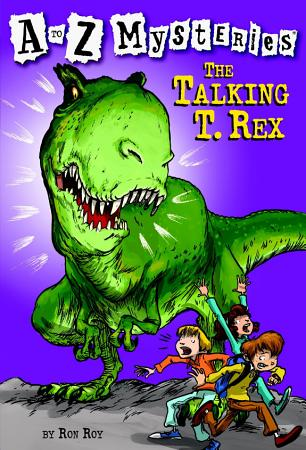A to Z Mysteries  The Talking T  Rex PDF