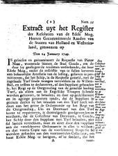 Extract uyt het register der resolutien van de [...] gecommitteerde raaden van de Staaten van Holland en Westvriesland, genoomen op den 14 january 1749