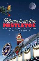 Blame It On The Mistletoe PDF