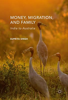 Money  Migration  and Family