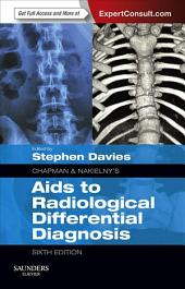Chapman & Nakielny's Aids to Radiological Differential Diagnosis E-Book: Edition 6
