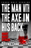 The Man with the Axe in His Back  Prose Only