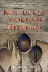 Kentucky s Cookbook Heritage PDF