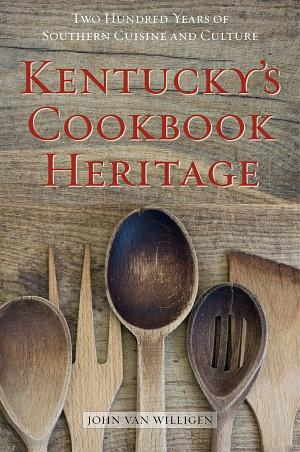 Kentucky's Cookbook Heritage
