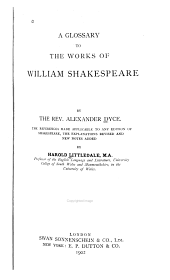 A Glossary to the Works of William Shakespeare