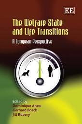 The Welfare State and Life Transitions: A European Perspective