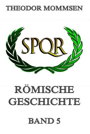 R  mische Geschichte  Band 5 PDF