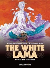 The White Lama #1 : The First Step