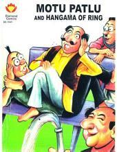 Motu Patlu and Hungama of Ring English