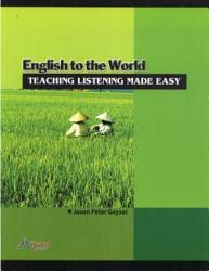 English To The World Teaching Listening Made Easy Book PDF