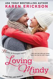 Loving Mindy: A Lone Pine Lake Novella