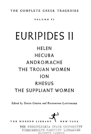 The Complete Greek Tragedies  Euripides II  Helen  Hecuba  Andromache  The Trojan women  Ion  Rhesus  The suppliant women PDF