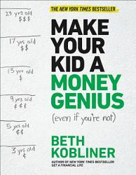 Make Your Kid A Money Genius Even If You Re Not  Book PDF