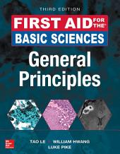 First Aid for the Basic Sciences: General Principles, Third Edition: Edition 3