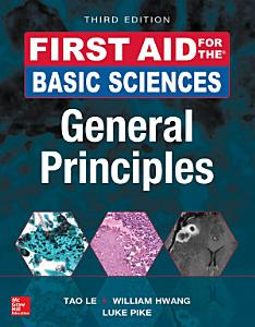 First Aid for the Basic Sciences  General Principles  Third Edition PDF