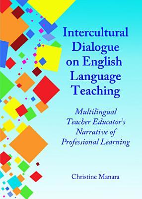 Intercultural Dialogue on English Language Teaching PDF