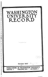 Washington University Record: Volumes 13-14