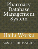 Pharmacy Database Management System: Sample Thesis Series