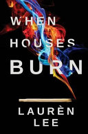 Download When Houses Burn Book