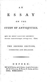 An Essay on the Study of Antiquities