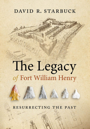 The Legacy of Fort William Henry PDF