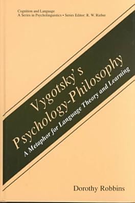 Vygotsky   s Psychology Philosophy