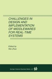 Challenges in Design and Implementation of Middlewares for Real-Time Systems