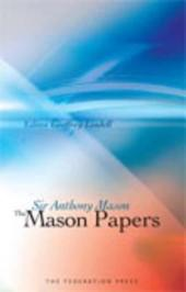 The Mason Papers: Selected Articles and Speeches