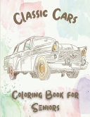 Classic Cars Coloring Book for Seniors