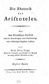 Die Rhetorik: Band 1