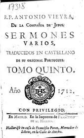 R.P. Antonio Vieyra de la Compañía de Jesús Sermones varios