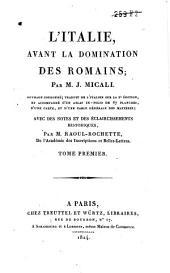 LI̕talie avant la domination des Romains: Volume1