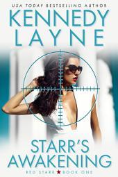 Starr's Awakening (Red Starr, Book One): Military Romance