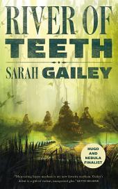 River of Teeth: Volume 1