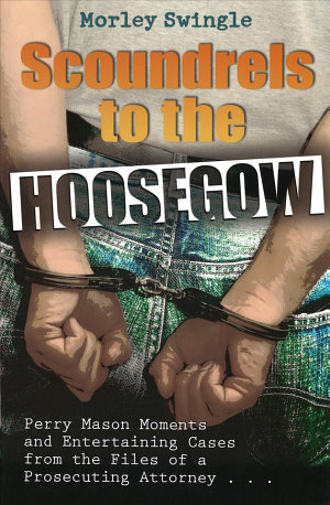 Scoundrels to the Hoosegow