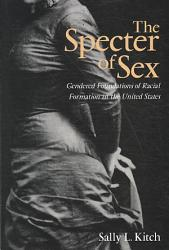 The Specter Of Sex Book PDF