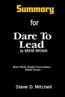 Summary For Dare To Lead Dare To Lead
