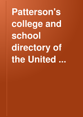Patterson's College and School Directory of the United States and Canada: Volumes 2-3
