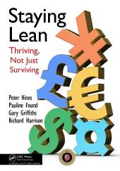 Staying Lean: Thriving, Not Just Surviving, Second Edition, Edition 2