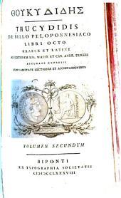 Thukydidēs: Thucydidis De Bello Peloponnesiaco Libri Octo Graece Et Latine Ad Editionem Ios. Wasse Et Car. Andr. Dukeri Accurate Expressi Cum Varietate Lectionis Et Annotationibus. 2