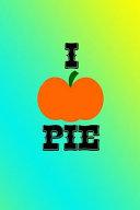 I Pumpkin Pie