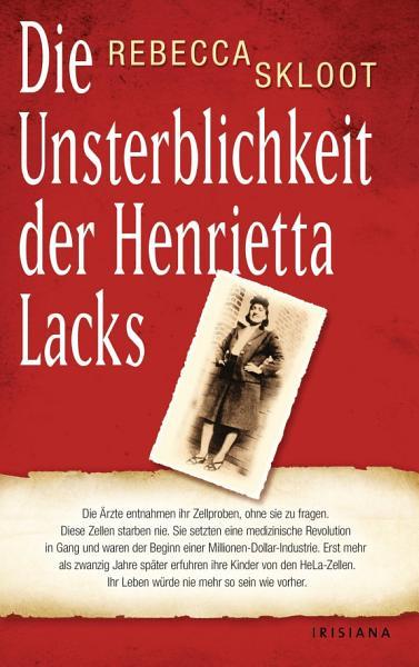 Die Unsterblichkeit der Henrietta Lacks PDF
