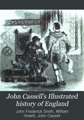 John Cassell's Illustrated History of England: Volume 2
